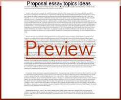 proposal essay topics ideas research paper academic service proposal essay topics ideas proposal essay topics how to write a proposal essay there is
