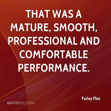 Flex Quotes Delectable Farley Flex Quotes QuoteHD