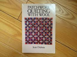 Patchwork Quilting With Wool by Jean Duboise - 1978, soft cover ... & Patchwork Quilting With Wool by Jean Duboise - 1978, soft cover book,  vintage, offered by MtnGlen from MtnGlen on Etsy Studio Adamdwight.com