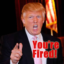 Image result for trump you're fired