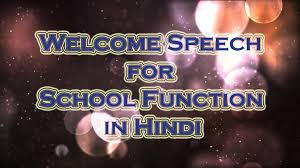 Welcome Speech For School Function In Hindi Annual Function Speech