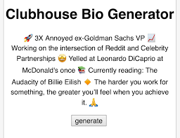 Made a Clubhouse Bio Generator (link in comments) : ClubhouseApp