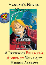 hannah s novel notions a review of fullmetal alchemist vol  hannah s novel notions a review of fullmetal alchemist vol 1 3 by hiromu arakawa constant collectible