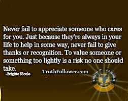 Recognition Quotes Fascinating Never Fail To Appreciate Someone Who Cares For You Appreciation Quotes