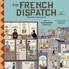 The French Dispatch' Soundtrack Album ...
