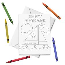 Create free birthday cards that will make someone's day. Printable Happy Birthday Coloring Card Sailboat Birthday Card Birthday Card For Kids Birthday Color Your Own Card Diy Print Color By Tickled Peach Studio Catch My Party