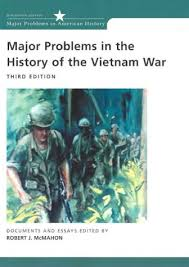 major problems in the history of the vietnam war documents and 178304