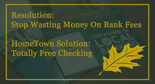resolution stop wasting money on bank fees hometown