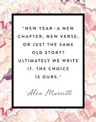 New Chapter Quotes Amazing New Year A New Chapter New Verse Or Just The Same Old Story