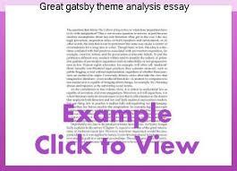 great gatsby theme analysis essay homework writing service great gatsby theme analysis essay