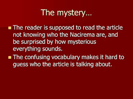 body ritual among the nacirema ppt the reader is supposed to the article not knowing who the nacirema