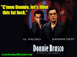 Drama Film 100 Donnie Brasco Quotes From The 1997 American Crime Drama