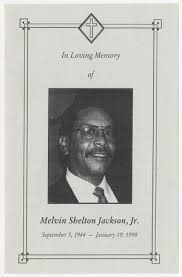 Funeral Program for Melvin Shelton Jackson, Jr., January 24, 1998] - The  Portal to Texas History