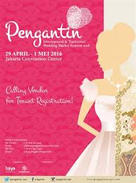 jadwal expo event pameran bazar jobfair pengantin international Wedding Fair 2016 Jakarta pengantin international & traditional wedding fair market festival jcc jakarta, 29 apr 1 mei 2016 wedding fair april 2016 jakarta
