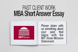 mba essay analysis examples writing tips ⋆ fxmbaconsulting mit sloan mba essay mission statement