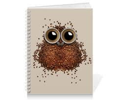 """Тетрадь на пружине """"Кофе для <b>совы</b>"""" #2815238 от VarvarArt ..."""