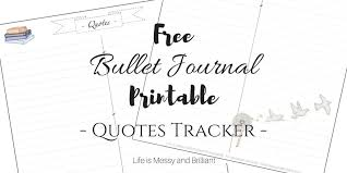 Journal Quotes Simple FREE Bullet Journal Printable Quotes Tracker