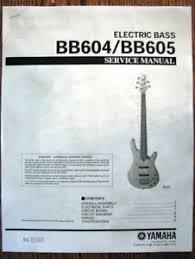 cheap yamaha bass guitar yamaha bass guitar deals on line at get quotations · yamaha bb604 bb605 4 and 5 string bass guitar service manual parts list bookle