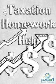 get customized homework help in corporate finance classof1 com homework help taxation homework
