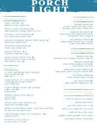 Porch Light Grill Menu Heres The Menu For Porch Light Latin Kitchen Now Open In