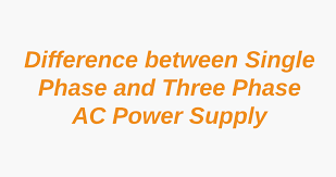 Difference Between Single Phase Three Phase Ac Power Supply