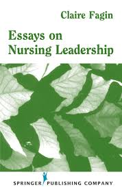nursing leadership essay essay about nursing leadership edu essay