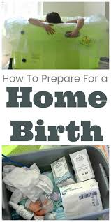 Birth Plan Maker How To Prepare For A Home Birth Thrifty Nifty Mommy