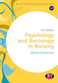 psychology and sociology in nursing nd edition book review psychology and sociology in nursing 2nd edition book review nursing times
