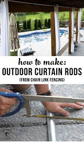 learn how to make your own outdoor curtain rods inexpensively using chain link fencing materials