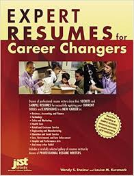 Expert Resumes For Career Changers: Wendy S. Enelow, Louise M. Kursmark:  9781593570927: Amazon.com: Books
