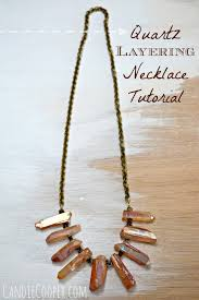 diy jewelry making crystal quartz layering necklace from can cooper