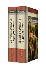 essays on women in earliest christianity vols bible essays on women in earliest christianity 2 vols
