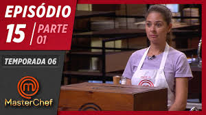 MASTERCHEF BRASIL (07/07/2019)   PARTE 1   EP 15