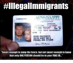 Person Only To 3535 Not E On The One Your Smart Jose Should In 80 That Jump 37208 Pearl Fence Pacheco But Mississippi Meme Ms Fakeid Know Me Enough Be Hwy me Hillegalimmigrants