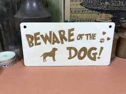 beware of the dog sign funny wooden sign 15cm x 1
