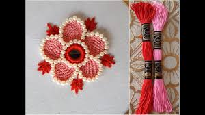 Crochet Flowers New Design Hand Embroidery Button Hole Stitch Work Flower Embroidery