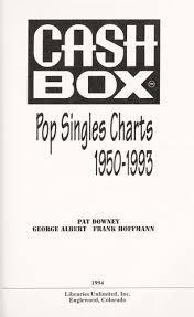 Pop Charts 1993 Cash Box Pop Singles Charts 1950 1993 1994 Edition Open