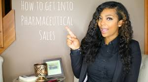 how to become a pharmaceutical rep how to get into pharmaceutical sales youtube
