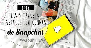 5 trucs et astuces m connus de Snapchat My sweet cactus le.