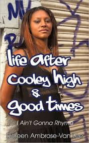 Life After Cooley High & Good Times by Doreen Ambrose-Van Lee ...