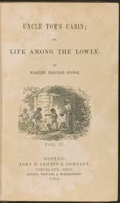 to america reads exhibitions library of congress harriet beecher stowe uncle tom s cabin 1852