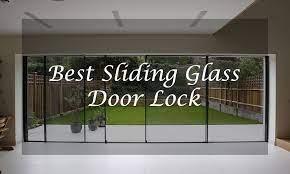 best sliding glass door lock 2021