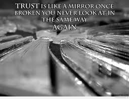 Trust Is Like A Mirror Quotes Motivational Quotes