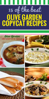 15 copycat olive garden recipes