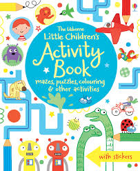 the usborne little children s activity book mazes puzzles and colouring not known 8601410684075 books amazon ca