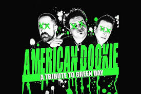 American <b>Dookie</b> – The Ultimate Tribute to <b>Green Day</b> - June 20 ...