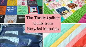 The Thrifty Quilter: 13 Quilts from Recycled Materials - Seams And ... & The Thrifty Quilter - 13 Quilts from Recycled Materials Collage Adamdwight.com