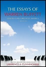 the essays of warren buffett lessons for corporate america by  the essays of warren buffett lessons for corporate america by warren buffett