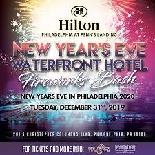 Penns Landing Festival Pier Philadelphia Pa Seating Chart New Years Eve Fireworks Bash At The Hilton Penns Landing