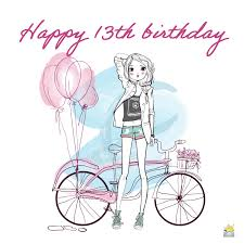 Words are not enough to thank god for sending you in my life. Happy 13th Birthday Cheers To The Teenage Years